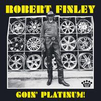 Robert_finley_goin_platinum_ees_0